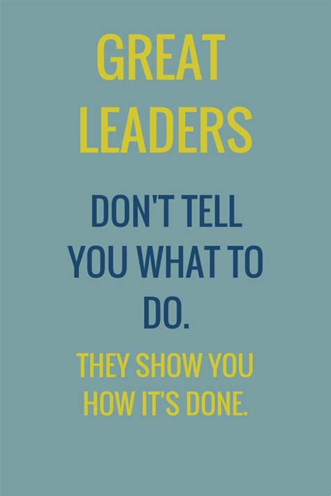 leadership quotes leadership quote leader quotes work