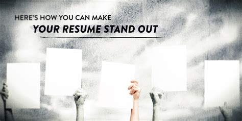 here s how you can make your resume stand out
