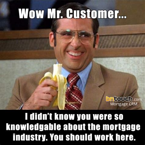 Mortgage Memes - 50 custom mortgage real estate memes bntouch crm