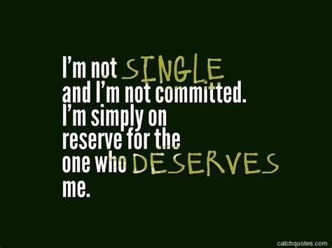 Funny Quotes Being Single Happy