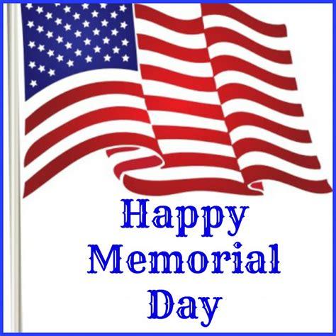 Happy Memorial Day Images Happy Memorial Day Images Www Imgkid The Image Kid