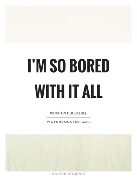 funny so bored quotes