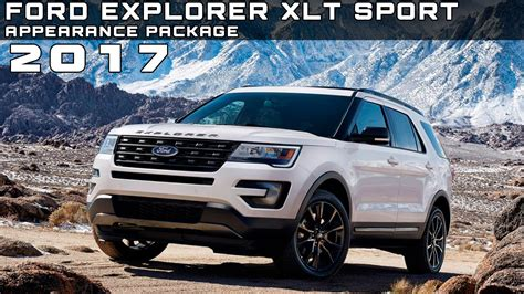 2017 Ford Explorer Xlt Sport Appearance Package Review