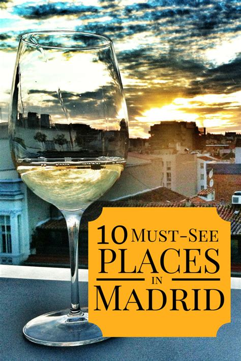 10 Must See Places In Madrid Devour Madrid