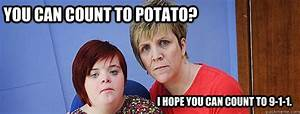 You can count to potato? I hope you can count to 9-1-1 ...