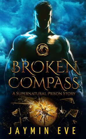 broken compass supernatural prison story   jaymin eve reviews discussion bookclubs lists