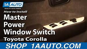 How To Replace Master Power Window Switch 93-97 Toyota Corolla