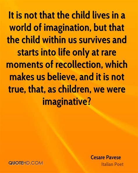 childhood imagination quotes quotesgram