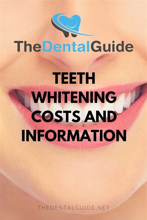 teeth whitening costs  information  dental guide