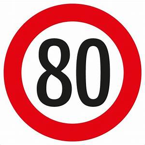 Petition 80 Km H : verkehrszeichen 52 10a geschwindigkeitsbegrenzung 80 km h kommunalbedarf at ~ Medecine-chirurgie-esthetiques.com Avis de Voitures