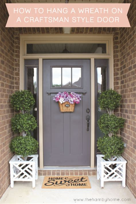 how to hang a door how to hang a wreath on a craftsman style door and sources