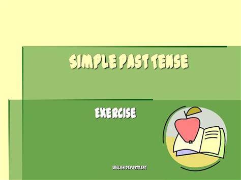 Simplepasttenseexerciseirregular1 Authorstream