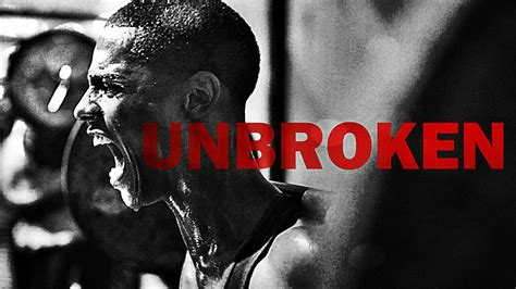 unbroken motivational video   change  life