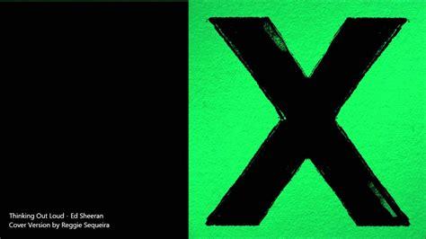 Ed Sheeran (cover By Reggie)