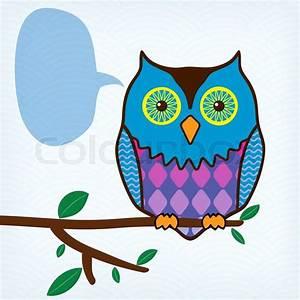 Eule Auf Ast : bunte eule mit sprechblase sitzt auf einem ast vektorgrafik colourbox ~ Frokenaadalensverden.com Haus und Dekorationen