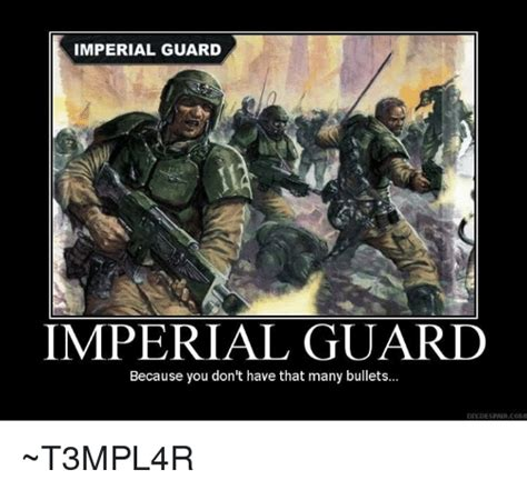 Imperial Guard Memes - 25 best memes about imperial guard imperial guard memes