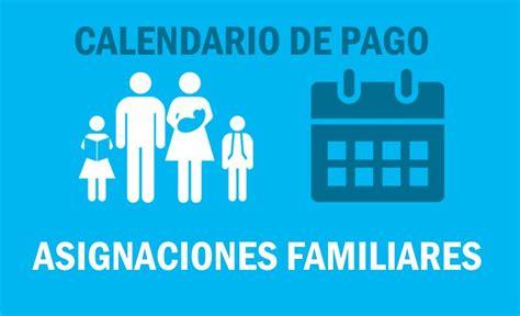 asignaciones familiares calendario de pago marzo