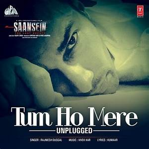 Tum Ho Mere - Unplugged Songs Download: Tum Ho Mere ...
