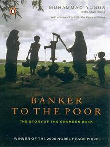 Book Review: Banker To The Poor – The Story Of The Grameen ...