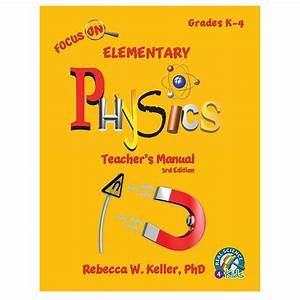 Physics Elementary Teacher U0026 39 S Manual