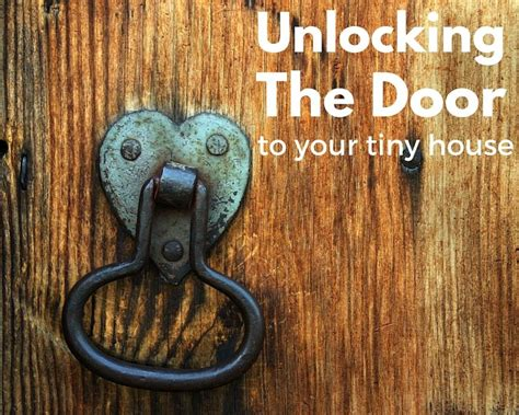 how to unlock a house door without a key unlocking the door tiny house