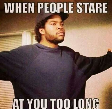 Stare Meme - when people stare at you too long mak 235 s m 235 laugh pinterest funny stuff memes and humor