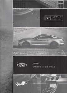 2016 Ford Mustang Owner's Manual Original