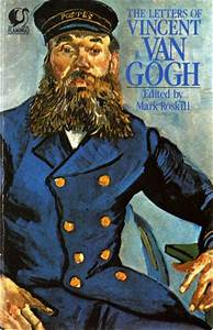 the letters of vincent van gogh by mark roskill reviews With vincent van gogh letters book