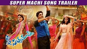 Son Of Satyamurthy - Super Machi Song - Allu Arjun, Sneha ...