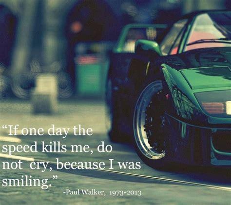 Paul Walker Car Quote Paul Walker Famous Quotes Quotesgram