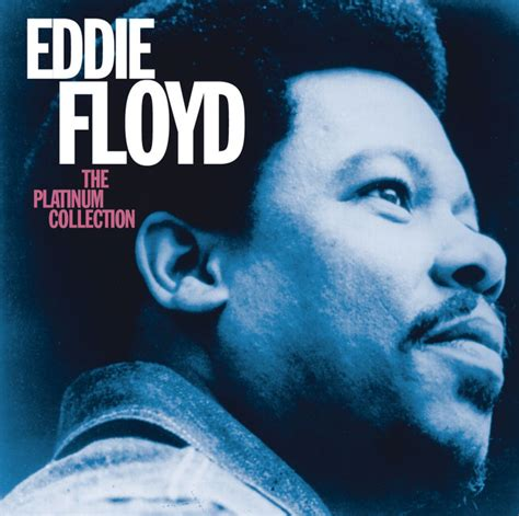 Eddie Floyd Don T Rock The Boat by The Platinum Collection By Eddie Floyd On Spotify