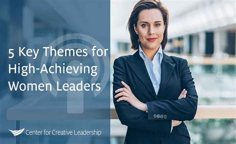 key themes  high achieving women leaders