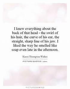 I knew everythi... Swirl Quotes