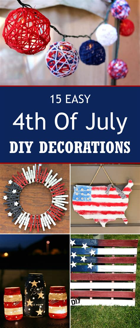 4th of july decorations diy 15 easy 4th of july diy decorations