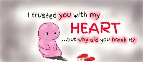 Why U Broke My Heart Quotes