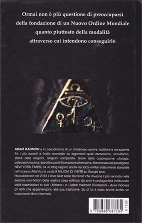 Adam Kadmon Illuminati Libro by Tenebrae Libro Di Adam Kadmon
