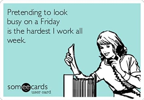E Card Memes - it s hard to be humble when you re great 30 funny e cards about work work related stress