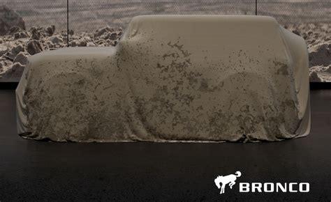 ford bronco teaser  promising  arrive