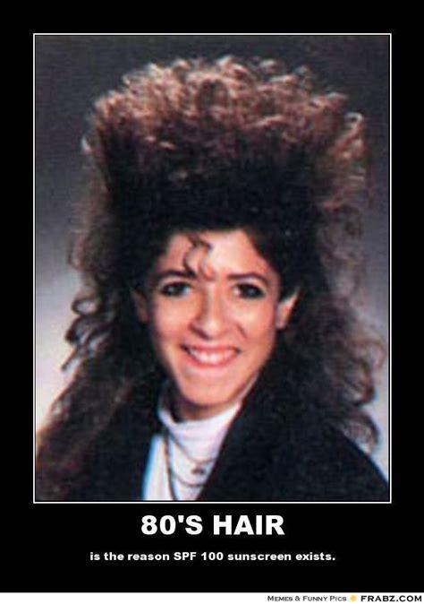 80s Memes - 80 s hair meme generator posterizer