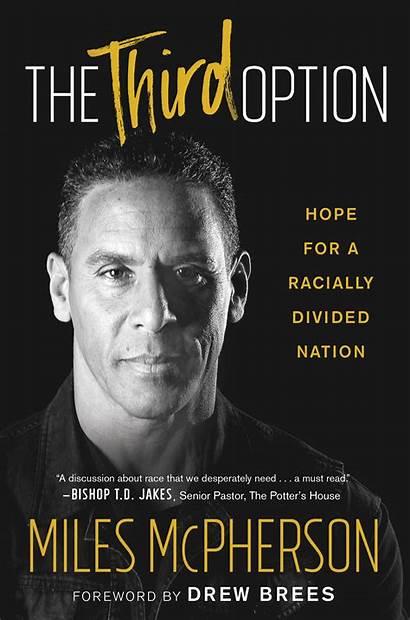 Third Option Mcpherson Miles Racism Nfl Pastor