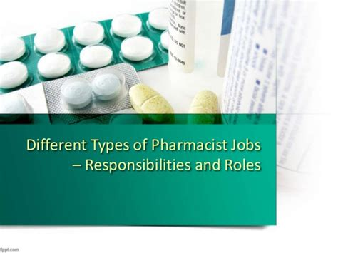 Pharmacist Responsibilities by Different Types Of Pharmacist Responsibilities And