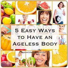 5 Easy Ways To Have An Ageless Healthy Body  Lynn Pierce