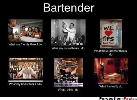 Bartender Meme - bartender what people think i do meme