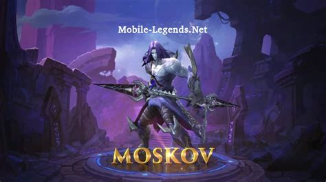 moscow mobile legend moscov skills and gameplay 2019 mobile legends