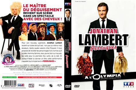 jonathan lambert dvd jaquette dvd de jonathan lambert 224 l olympia perruques