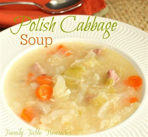 Polish Cabbage Soup   Family Table Treasures