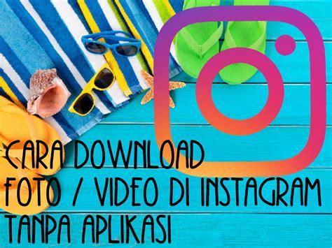 Untuk melihat saluran pribadi kamu, ketuk foto profilmu yang muncul di sisi kanan atas video. √ 4 Cara mendownload Video dan gambar di instagram tanpa ...