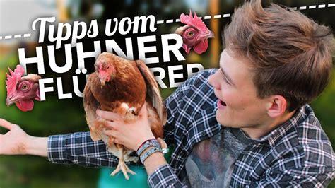 TIPPS VOM HÜHNERFLÜSTERER! YouTube
