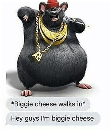 Biggie Cheese Memes - 25 best memes about biggie cheese biggie cheese memes