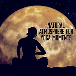 Natural Atmosphere for Yoga Moments: Mindfulness ...